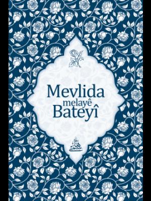 MEVLİDA MELAYE BATEYİ